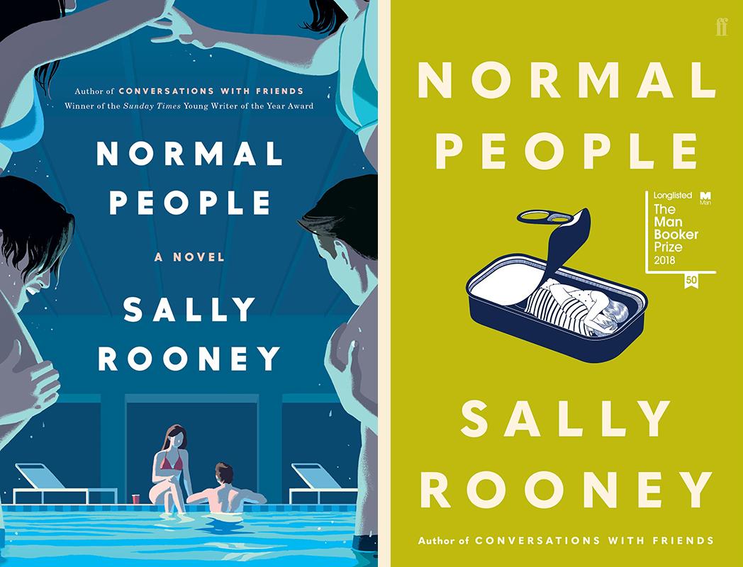 Sally Rooney, <em>Normal People</em>: US cover design by tk tk (Hogarth); UK cover design by tk tk (Faber & Faber)