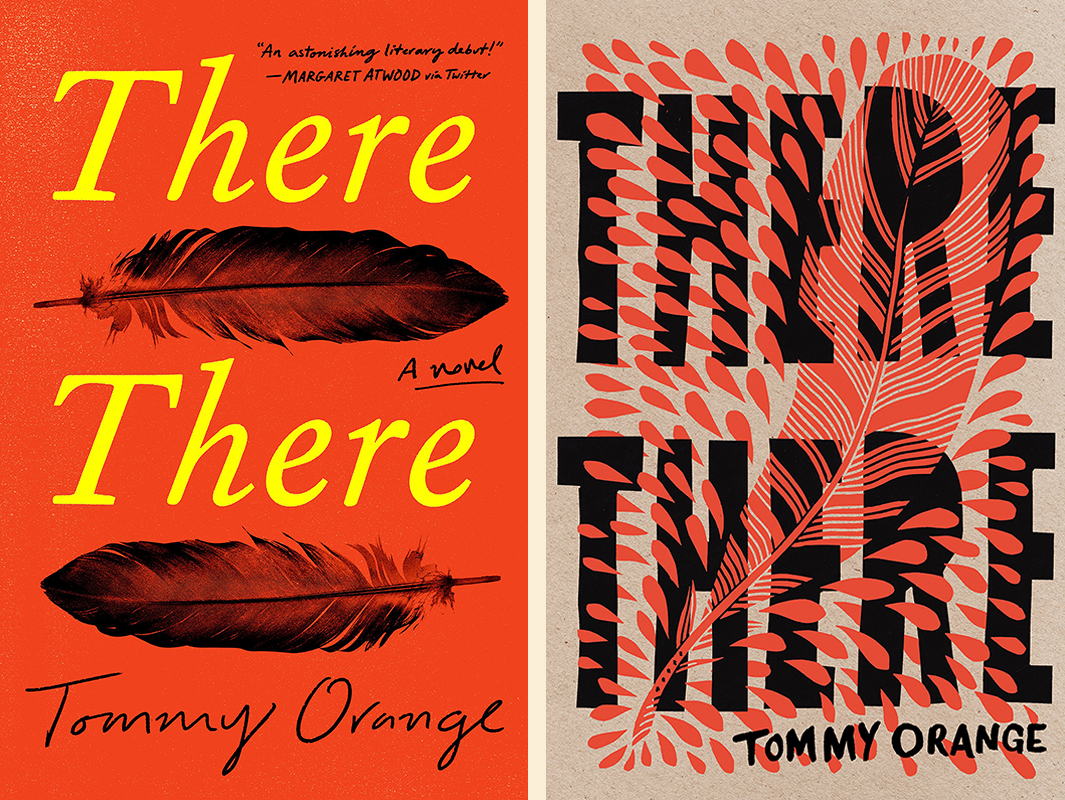 Tommy Orange, <em>There There</em>: US cover design by Tyler Comrie (Knopf); UK cover design by Suzanne Dean and Bryn Perrott (Harvill Secker)