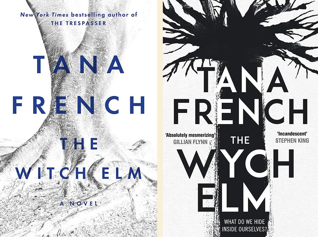 Tana French, <em>The Witch Elm</em>: US cover design by tk tk (Viking); UK cover design by tk tk (Viking UK)