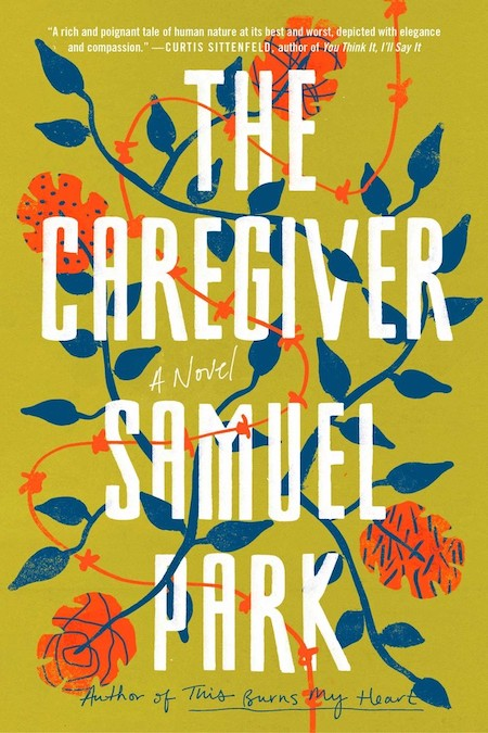 Samuel Park, <em>The Caregiver</em>, design by Lauren Peters-Collaer