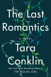 Tara Conklin, The Last Romantics