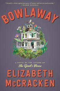 Elizabeth McCracken, Bowlaway