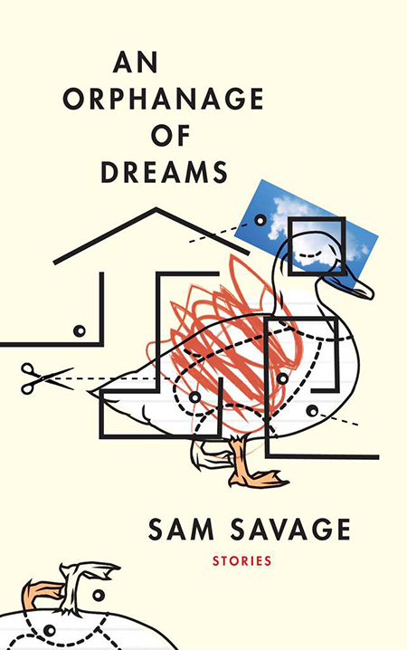 Sam Savage, An Orphanage of Dreams, Coffee House; design by Kyle G. Hunter (January 8, 2019)