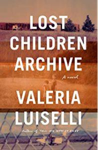 lost children archive valeria luiselli