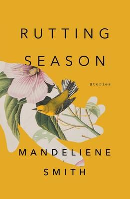 Rutting Season: Stories | Literary Hub