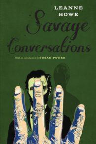 savage conversations leanne howe