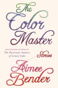 the color master aimee bender
