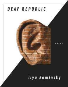 Ilya Kaminsky, Deaf Republic