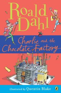 Roald Dahl'sCharlie and the Chocolate Factory