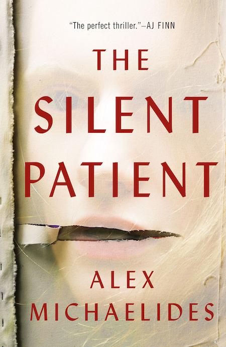 Alex Michaelides, The Silent Patient, Celadon Books; design by Anne Twomey (February 5, 2019)