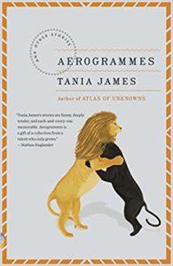 Tania James, Aerogrammes