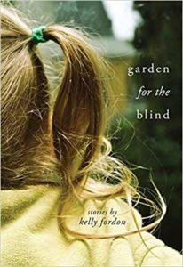 Kelly Fordon, Garden for the Blind(
