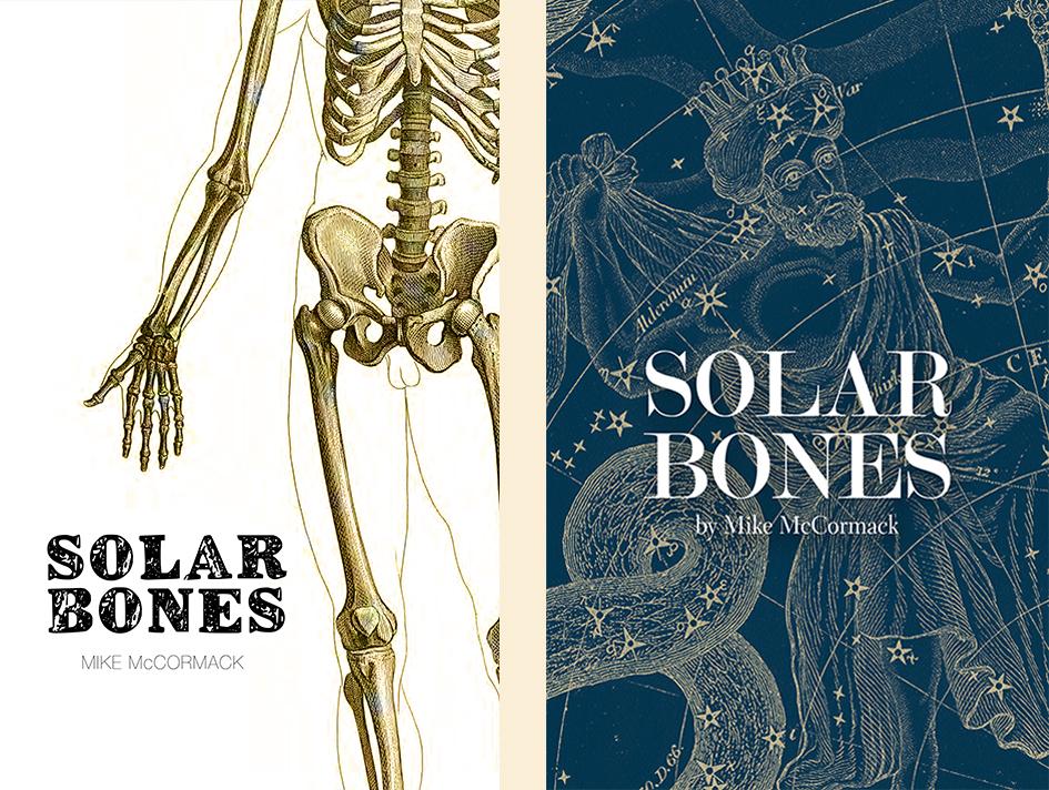 Mike McCormack, <em>Solar Bones</em>; unused design by Fiachra McCarthy for Tramp Press, Ireland, 2017