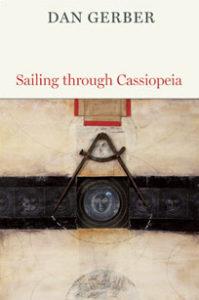 Dan Gerber, Sailing through Cassiopeia