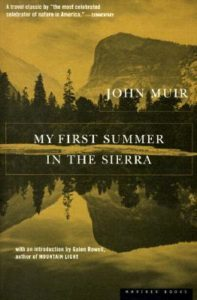 John Muir, My First Summer in the Sierra