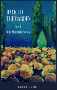 Clara Hume, Back to the Garden