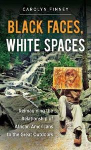 Carolyn Finney, Black Faces, White Spaces
