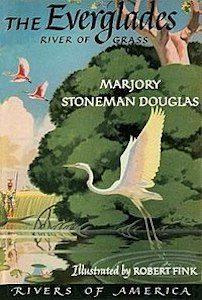 Marjory Stoneman Douglas, The Everglades