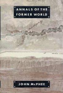 John McPhee, Annals of the Former World