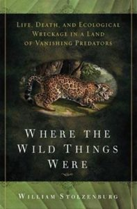 William Stolzenburg, Where the Wild Things Were