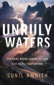 Sunil Amrith, Unruly Waters