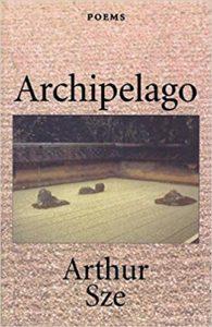 Arthur Sze, Archipelago