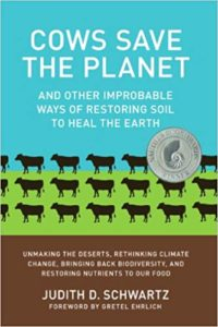 Judith D. Schwartz, Cows Save the Planet
