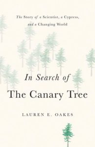 Lauren E. Oakes, In Search of the Canary Tree