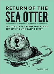 Todd McLeish, Return of the Sea Otter