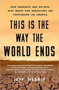 Jeff Nesbit, This Is the Way the World Ends