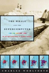 Charles Wohlforth, The Whale and the Supercomputer