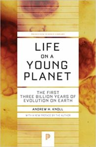 Andrew H. Knoll, Life on a Young Planet