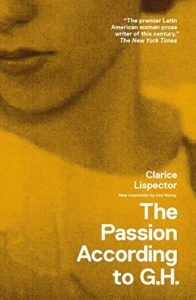 Clarice Lispector,The Passion According to G. H., 1964