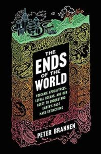 Peter Brannen, The Ends of the World