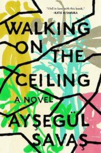 Aysegül Savas, Walking on the Ceiling