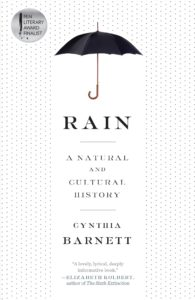 Cynthia Barnett, Rain: A Natural and Cultural History