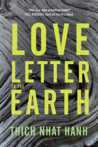 Thich Nhat Hanh, Love Letter to the Earth