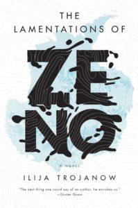 Ilija Trojanow, The Lamentations of Zero