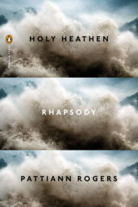 Pattiann Rogers, Holy Heathen Rhapsody