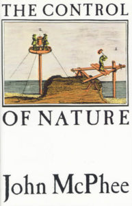 John McPhee, The Control of Nature