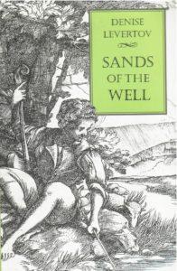 Denise Levertov, Sands of the Well