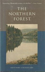David Dobbs and Richard Ober, The Northern Forest