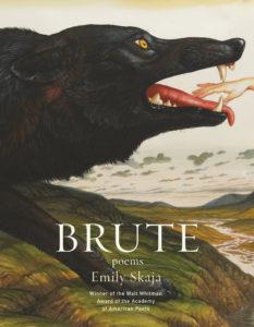 Emily Skaja, Brute, Graywolf; design by Mary Austin Speaker, art: WaltonFord, Gleipnir (April 2, 2019)