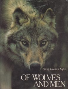 Barry Lopez, Of Wolves and Men