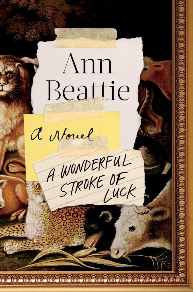 Ann Beattie, <em>A Wonderful Stroke of Luck</em>, Viking; design by Kaitlin Kall (April 2, 2019)