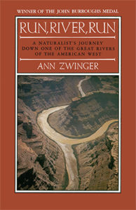 Anne Zwinger, Run, River, Run