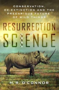 M. R. O'Connor, Resurrection Science