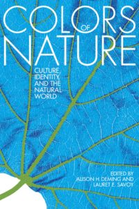 Lauret E. Savoy, Alison H. Deming, The Colors of Nature