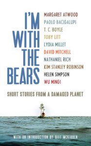 Mark Martin (ed), I'm With the Bears: Short Stories from a Damaged Planet