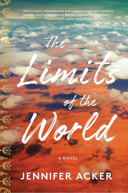 The Limits of the World | Literary Hub